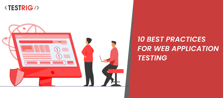 website testing services,web application testing company, best practices for web application testing, practices for websites testing
