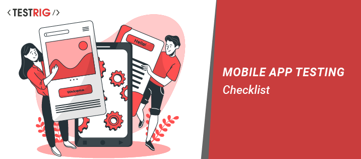 Mobile Application Testing Checklist, mobile application testing services
