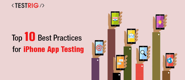 ios or iphone mobile app testing practices,mobile app testing company