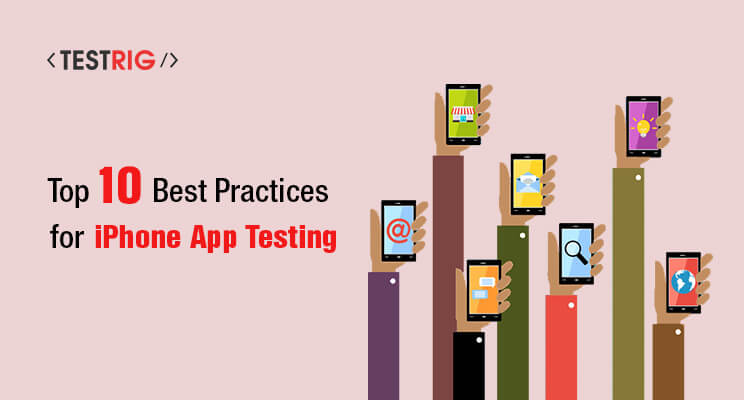 ios or iphone mobile app testing practices,mobile app testing company, iOS app testing company