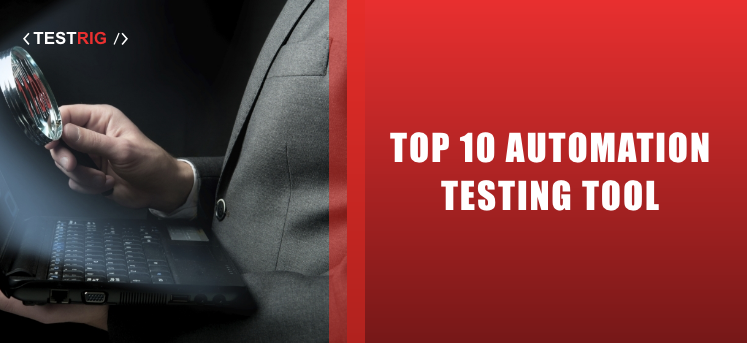 automation testing tools,automation testing company,automation testing
