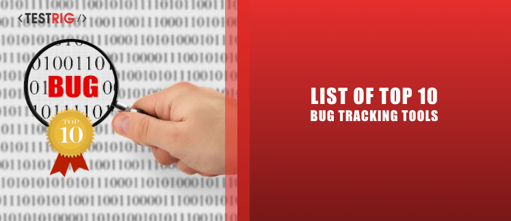 Bugs tracking tools,defects tracking tools
