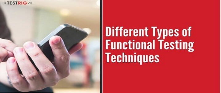 Types of functional testing, Funcational testing services,functional testing company