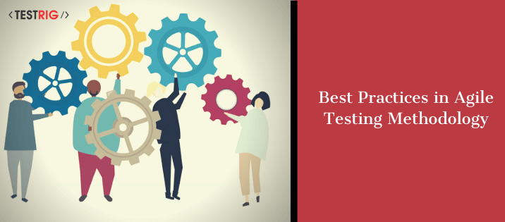 best practices for agile testing,agile software testing best practices