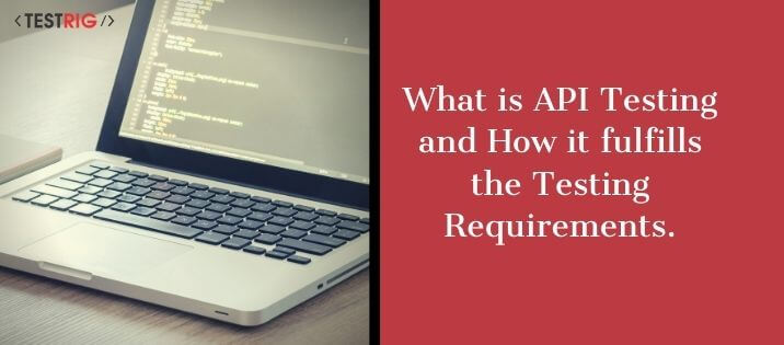 What is API Testing,How does an API work,What are the types of API testing